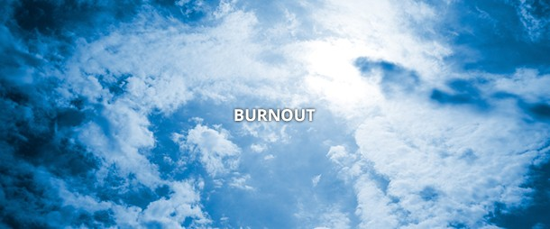 Burnout: searching the gold at the bottom of the pit